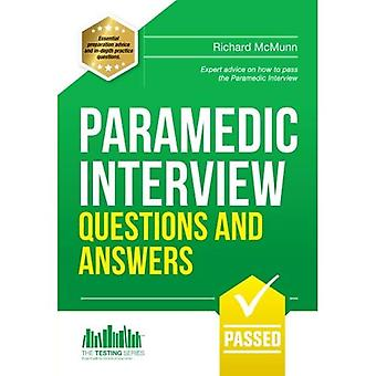 Paramedic Interview Questions and Answers