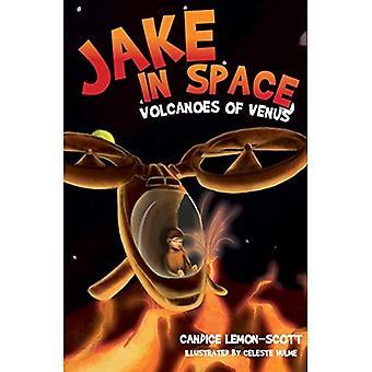 Jake in Space: Volcanoes of Venus: Volcanoes of Venus (Jake in Space)