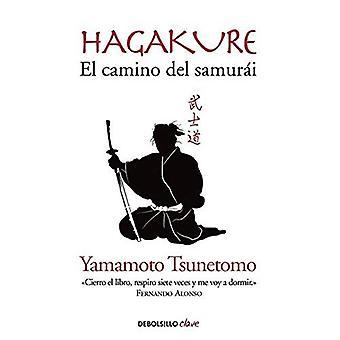 Hagakure: El Camino del Samurai