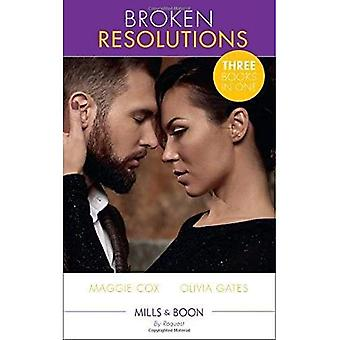 Broken Resolutions: A Rule Worth Breaking / The Man She Can't Forget / Billionaire Boss, M.D. (The� Billionaires of Black Castle)