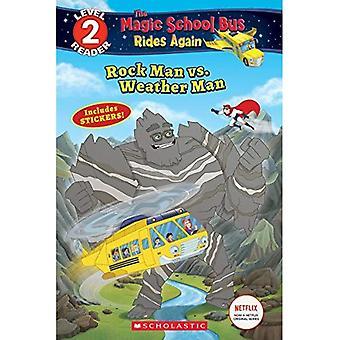 Rock Man vs. Weather Man (Scholastic Reader: Level 2)