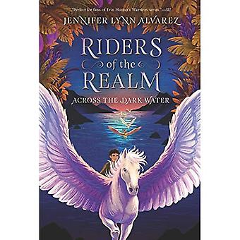 Riders of the Realm #1: Across the Dark Water (Riders of the Realm)