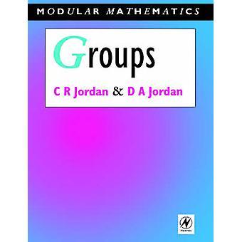 Gruppen-modulare Mathematik-Serie von Jordanien & C. R.