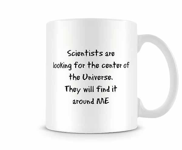 Center Of The Universe ME Mug
