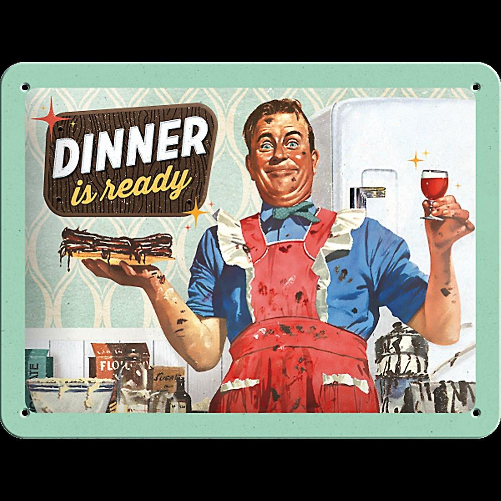 Dinner Is Ready funny metal sign (na 2015)