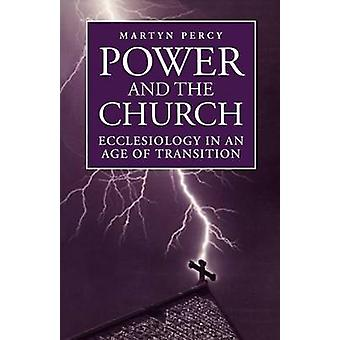Power and the Church by Percy & Martyn