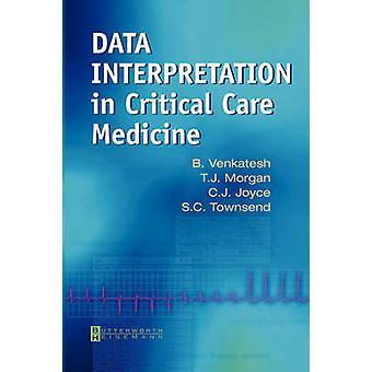 Data Interpretation in Critical Care Medicine by Venkatesh & B.