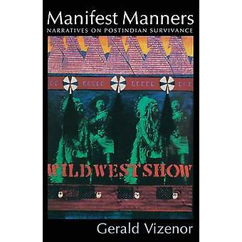Manifestera Manners berättelser på Postindian Survivance av Vizenor & Gerald & Robert