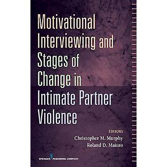 Motiverande samtal och stadier av förändring i parrelationer av Murphy & Christopher M.