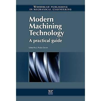 Modern bearbetning teknik A praktisk vägledning av Davim & J. Paulo