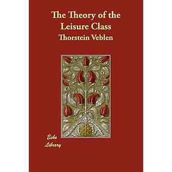 نظرية الفئة الترفيهية التي فيبلين & ثورستين