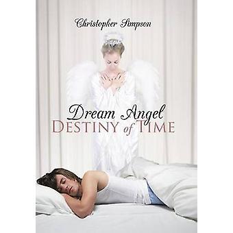 Unelma enkeli kohtalo aikaa Simpson & Christopher