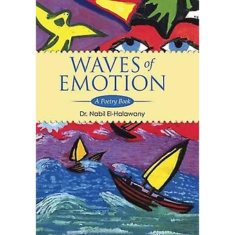 Waves of Emotion A Poetry Book by ElHalawany & Dr Nabil