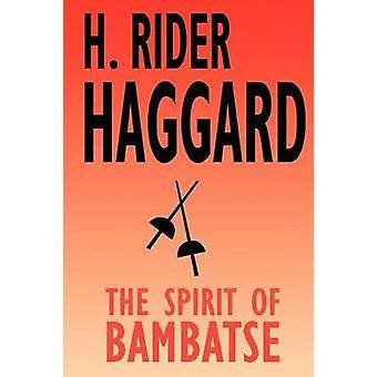 Anden av Bambatse av Haggard & H. Rider