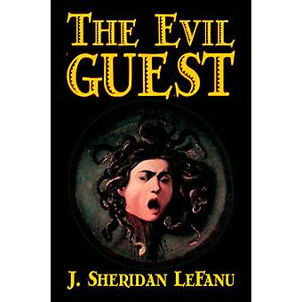 Onda gästen av J. Sheridan LeFanu Fiction skräck av Le Fanu & Joseph Sheridan