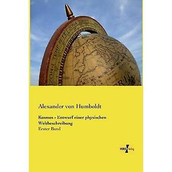 Kosmos Entwurf Einer Physischen Weltbeschreibung vid Humboldt & Alexander Von