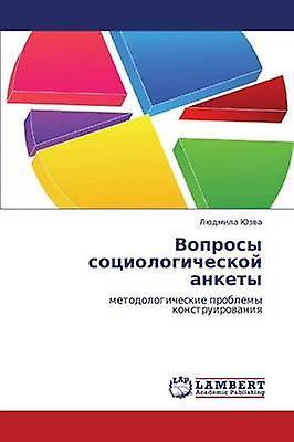 Voprosy Sotsiologicheskoy Ankety by Yuzva Lyudmila