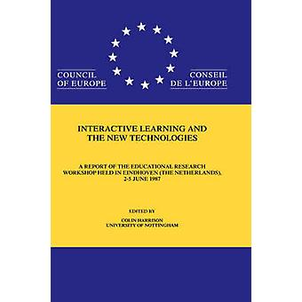 Interactive Learning  the New by Harrison & B.D. Ed.