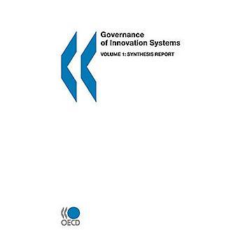 Gestión innovación sistemas volumen 1 del informe de síntesis por la publicación de la OCDE