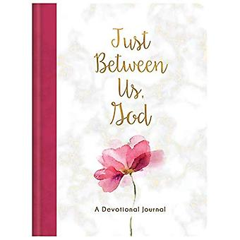 Just Between Us, God: A Devotional Journal
