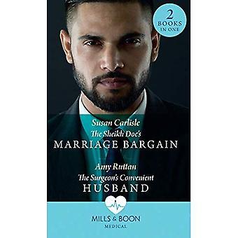 Sheikh Doc es Marriage Bargain: The Sheikh DOC ' s Marriage Bargain/the Surgeon ' s Convenient Husband