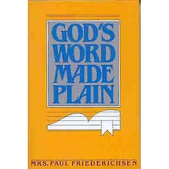 God's Word Made Plain by Kay Friederichsen - 9780802430410 Book