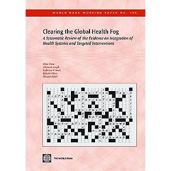 Clearing the Global Health Fog - A Systematic Review of the Evidence o