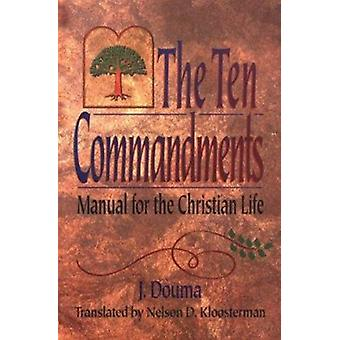 The Ten Commandments by J. Douma - 9780875522371 Book