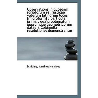 Observations in Quosdam Scriptorum Rei Rusticae Veterum Latinorum Loc