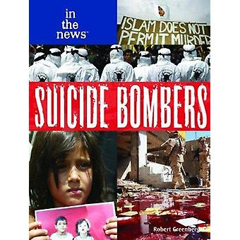 Suicide Bombers by Robert Greenberger - 9781404209770 Book