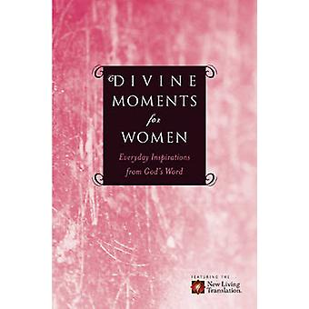 Divine Moments for Women - Everyday Inspiration from God's Word by Ron
