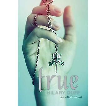 True by Hilary Duff - 9781442408586 Book