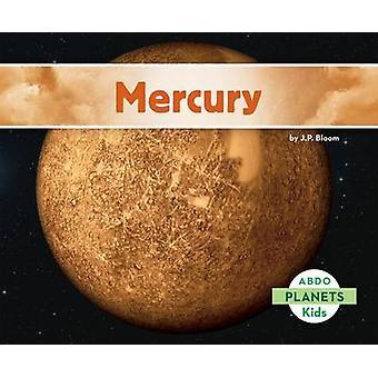 Mercury by J P Bloom - 9781629707181 Book