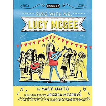 Sing with Me, Lucy McGee (Lucy McGee)