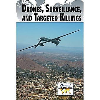 Drones, surveillance en gerichte moorden (huidige controverses (paperbacks))