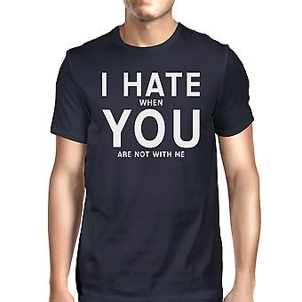 Jeg hader du mænds Navy T-shirt sjove citerer sjove citat til fyre