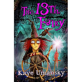The 13th Fairy (Paperback) by Umansky Kaye