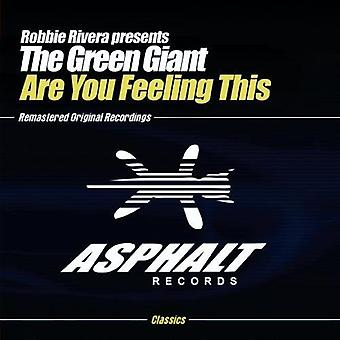 Rivera, Robbie Pres. the Green Giant - Are You Feeling This [CD] USA import