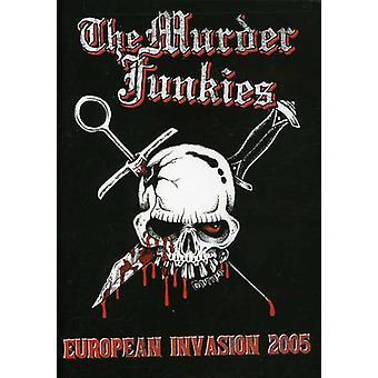 Murder Junkies - The Murder Junkies: European Invasion 2005 [DVD] USA import