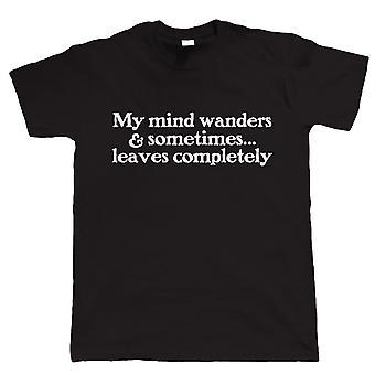 Vectorbomb, mi mente vaga, lema divertido para hombre camiseta (S a 5XL)