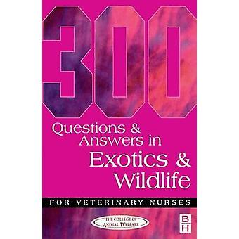 300 Fragen und Antworten in Exotik und Tierwelt für Veteri von CAW