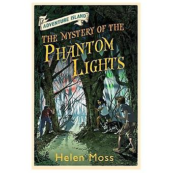 The Mystery of the Phantom Lights by Helen Moss & Leo Hartas & Roy Knipe