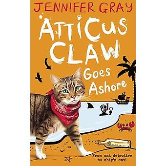 Atticus Claw va en tierra (principal) de Jennifer Gray - libro 9780571305315