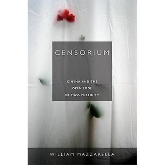 Censorium - Kino und der offenen Kante Masse Publicity durch William Mazz