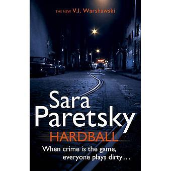 Hardball by Sara Paretsky - 9781444707113 Book