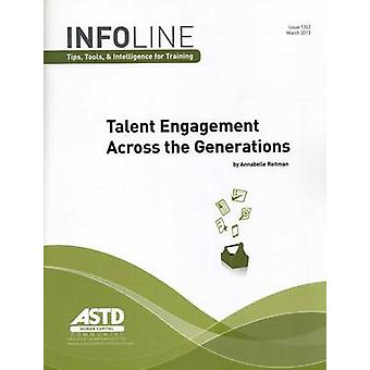 Talent Engagement Across the Generations by Annabelle Reitman - 97815