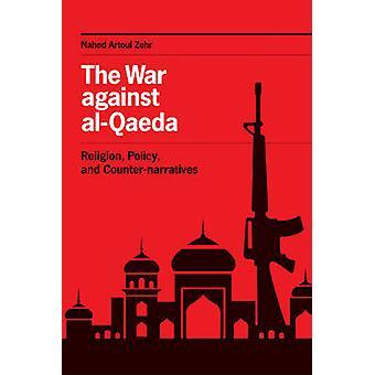 La guerra contra al-Qaeda - religión - política - y las narrativas