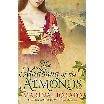 Madonna af mandler af Marina Fiorato - 9781848547964 bog