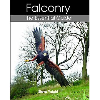 Falconry - The Essential Guide by Steve Wright - 9781861268631 Book