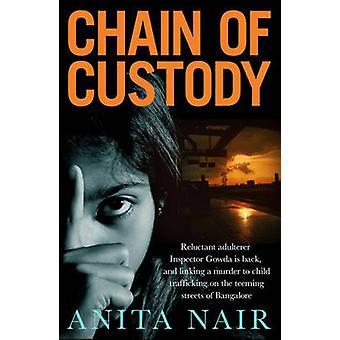 Chain of Custody by Anita Nair - 9781908524744 Book